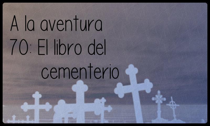 70: El libro del cementerio