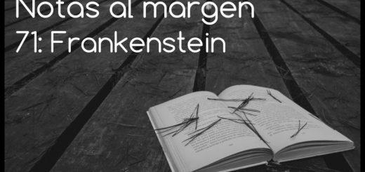 Notas al margen: Frankenstein