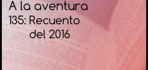 135: Recuento del 2016