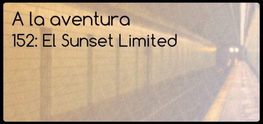 152: El Sunset Limited