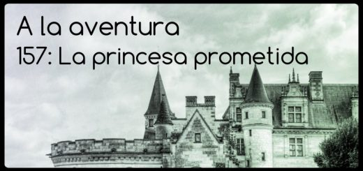 157: La princesa prometida